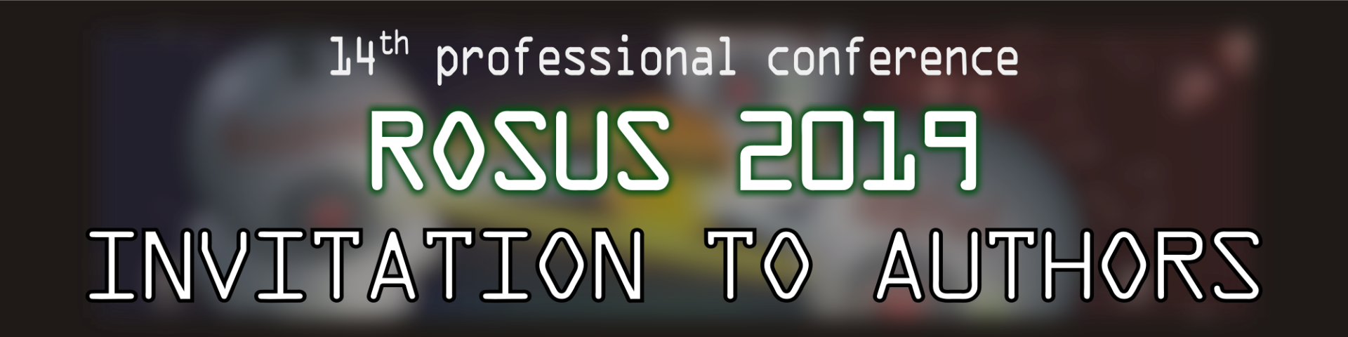 14th professional conference Computer Image Processing and its Application in Slovenia 2019 (ROSUS 2019)
